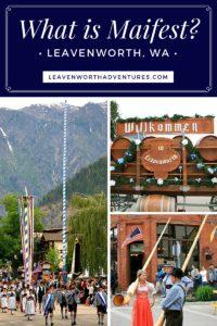 Experience Maifest in Leavenworth, WA at LeavenworthAdventures.com.