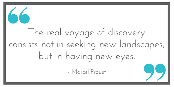 "Quote: ""The real voyage of discovery consists not in seeking new landscapes, but in having new eyes."" - Marcel Proust. Shared at Leavenworthadventures.com"